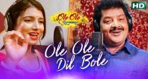 Ole Ole Dil Bole