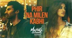 Phir Na Milen Kabhi