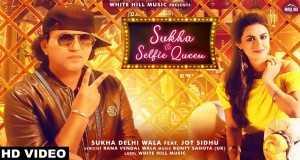 Sukha Vs Selfie Queen
