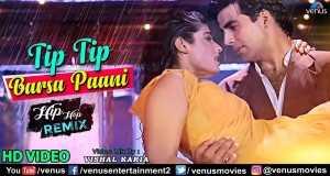 Tip Tip Barsa Paani