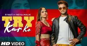 Try Kar Ke Music Video