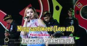 Mung Sandiworo/loro Ati