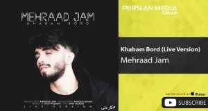 Khabam Bord (Live)