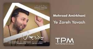 Ye Zareh Yavash