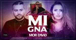 MI GNA  (MOR DAVID REMIX)