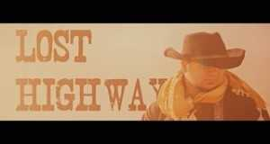 The Lost Highways