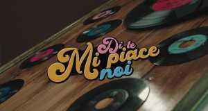 Di Te Mi Piace Noi Music Video
