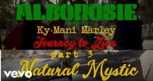 JOURNEY TO ZION PT. 3 'NATURAL MYSTIC'