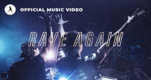 Rave Again