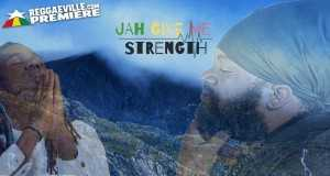 Jah Give Me Strength