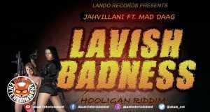 Lavish Badness