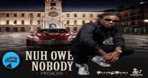 Nuh Owe Nobody