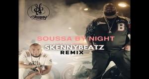 Soussa By Night (Skennybeatz Remix)