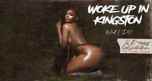 Woke Up In Kingston (Remix )