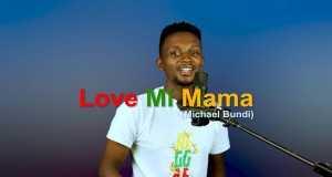 Love Mi Mama