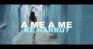 A Me Ke Harru & Tradhtia