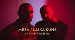 Mesa / Laika Suns