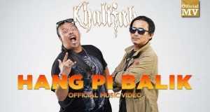 Hang Pi Balik Music Video