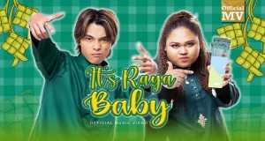 It's Raya Baby Music Video