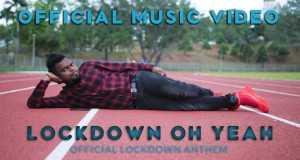 Lockdown Oh Yeah