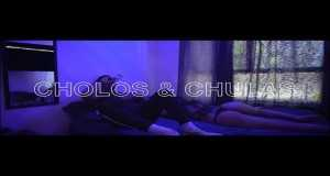 Cholos & Chulas