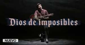 Dios De Imposibles