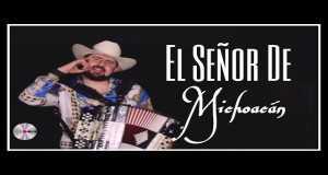 El Señor De Michoacán