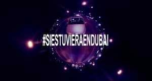 Si Estuviera En Dubái