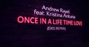 Once In A Life Time Love (Exis Extended Remix)