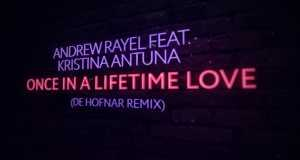 Once In A Lifetime Love (De Hofnar Extended Remix)