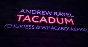 Tacadum (Chukiess & Whackboi Extended Remix)