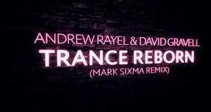 Trance Reborn (Mark Sixma Remix)