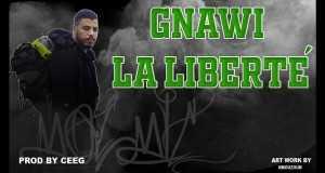 Gnawi La Liberté