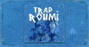 Trap Roumi V2