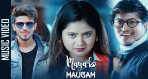 Maya Ko Mausam