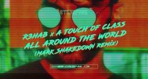 All Around The World (Mark Shakedown Remix)