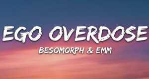 Ego Overdose