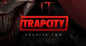 It Chapter Two (Halloween Trap Remix)