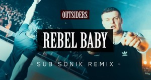 Rebel Baby (Sub Sonik Remix)