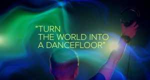 Turn The World Into A Dancefloor