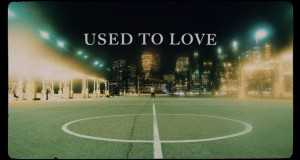USED TO LOVE