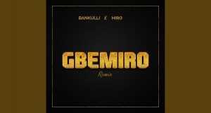 Gbemiro (Remix)