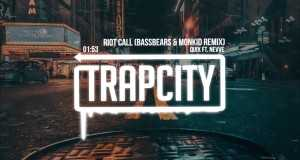 Riot Call (Bassbears & Monkid Remix)