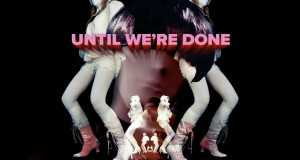 Until We're Done