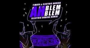 Ah Blem Blem (Electric Bodega Remix)