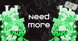 NEED MORE