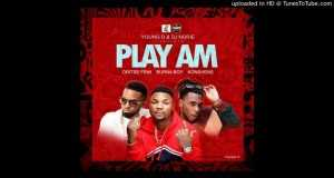 PLAY AM