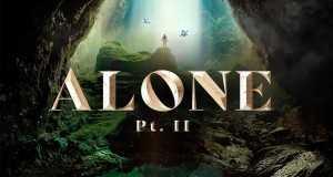 Alone, Pt. Ii
