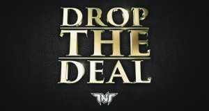 Drop The Deal
