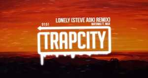 Lonely (Steve Aoki Remix)